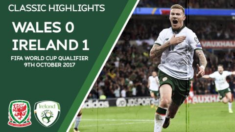 CLASSIC HIGHLIGHTS | Wales 0-1 Ireland - 2018 FIFA World Cup Qualifier